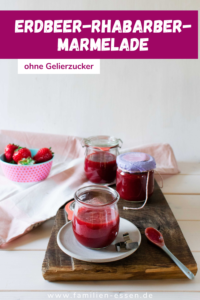 Erdbeer-Rhabarber-Marmelade ohne Gelierzucker - das Rezept zum kinderleichten Marmelade selber machen