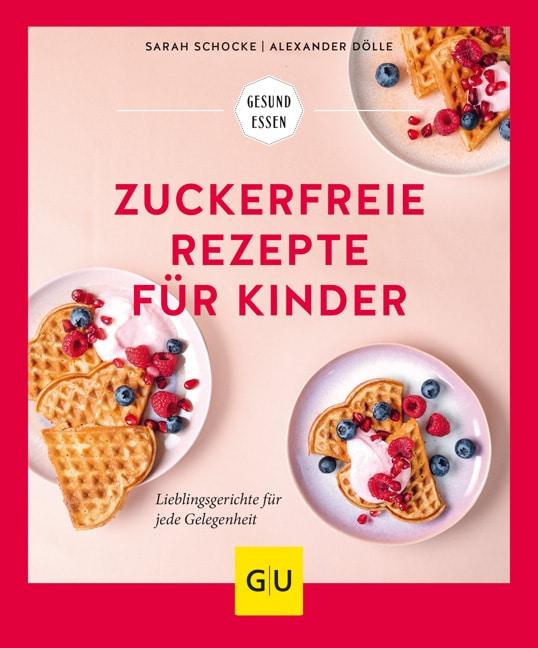 Zuckerfreie Rezepte für Kinder mit Frühstück zuckerfrei, zuckerfrei Backen, zuckerfreie Süßigkeiten